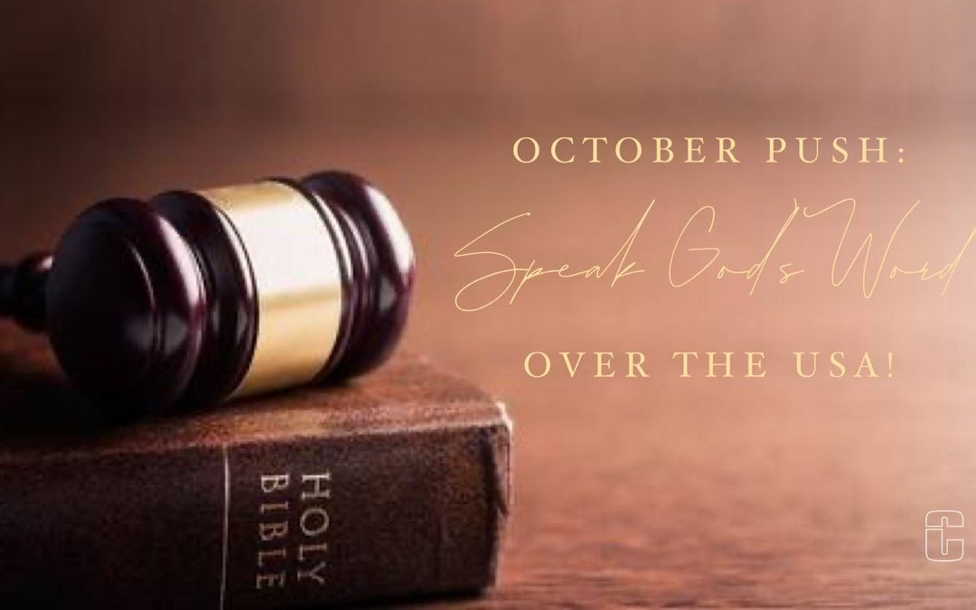 October Push – Pray for America – Day one